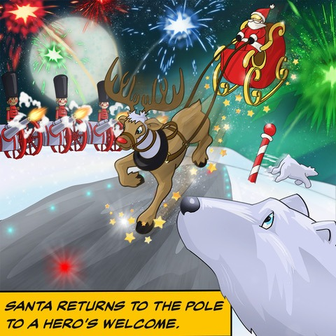 Santa returns to the pole to a hero's welcome
